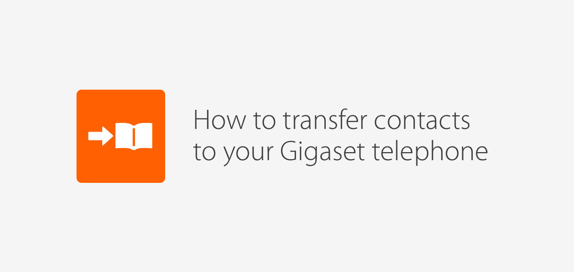 Import your contacts with the Gigaset ContactsPush app | Gigaset